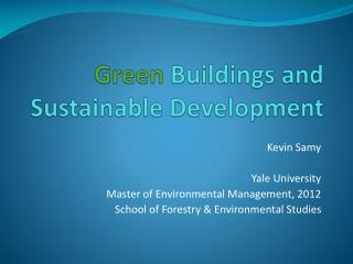 Green  Buildings and Sustainable Development