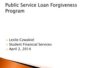 Public Service Loan Forgiveness Program