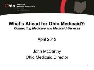 What's Ahead for Ohio Medicaid?: Connecting Medicare and Medicaid Services