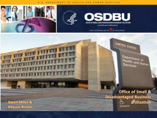 Office of Small &  Disadvantaged Business  Utilization