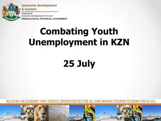 Combating Youth Unemployment in KZN 25 July