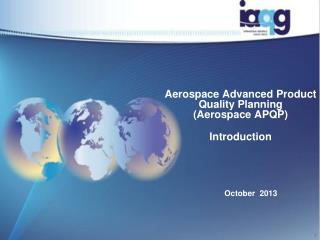 Aerospace Advanced Product Quality Planning   (Aerospace APQP) Introduction