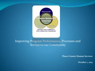 Placer County Human Services October 1, 2013