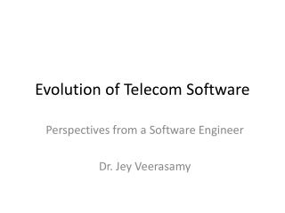 Evolution of Telecom Software