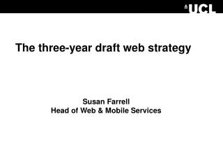 The three-year draft web strategy