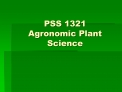 pss 1321  agronomic plant science