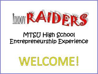 MTSU High School Entrepreneurship Experience