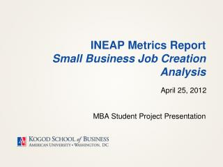INEAP Metrics Report Small Business Job Creation Analysis