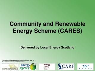 Community and Renewable Energy Scheme (CARES)