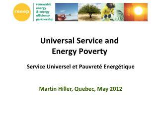 Universal Service and  Energy Poverty