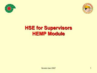 HSE for Supervisors HEMP Module