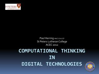 Computational Thinking in Digital Technologies