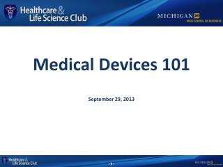Medical Devices 101