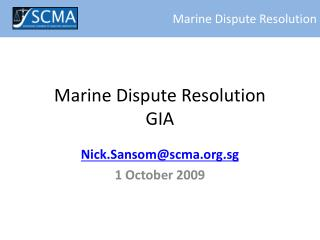 Marine Dispute Resolution GIA