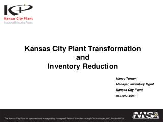Kansas City Plant Transformation  and  Inventory Reduction