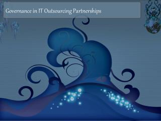 Governance in IT Outsourcing Partnerships