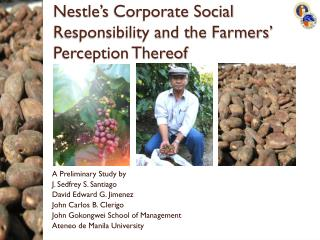 Nestle's  Corporate Social Responsibility and the Farmers' Perception Thereof