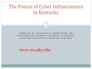 The Future of Cyber Infrastructure in Kentucky
