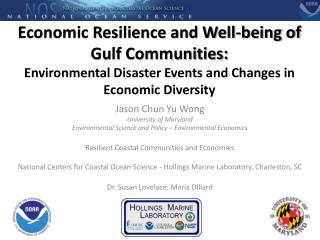Economic Resilience and Well-being of Gulf Communities:  Environmental Disaster Events and Changes in Economic Diversity