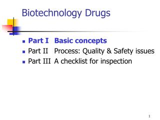 Biotechnology Drugs
