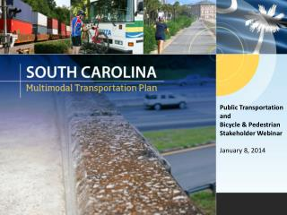 Public Transportation and  Bicycle & Pedestrian Stakeholder Webinar January 8, 2014