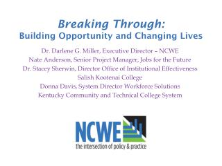 Breaking Through: Building Opportunity and Changing Lives