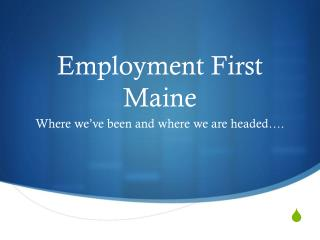 Employment First Maine