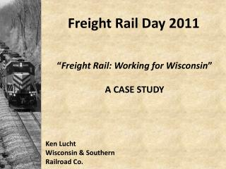 Freight Rail Day 2011