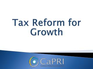 Tax Reform for Growth
