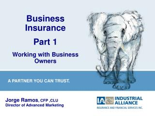 Business  Insurance Part 1 Working with Business Owners