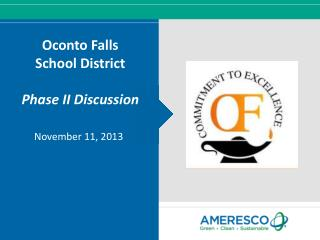 Oconto Falls School District Phase II Discussion