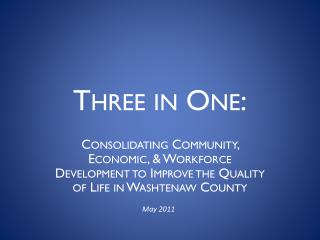 Three in One: