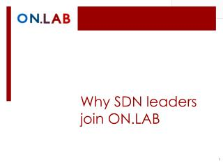 Why SDN leaders join ON.LAB