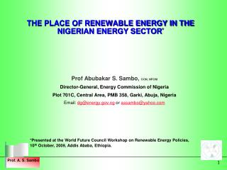 THE PLACE OF RENEWABLE ENERGY IN THE NIGERIAN ENERGY SECTOR *