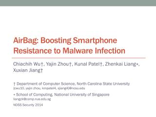 AirBag : Boosting Smartphone Resistance to Malware Infection