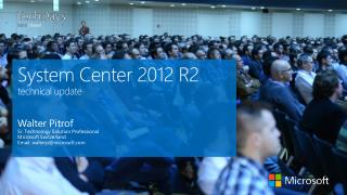 System Center 2012 R2 technical update