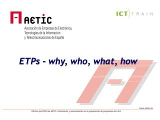 ETPs - why, who, what, how
