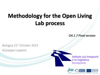 Methodology for the Open Living Lab  process