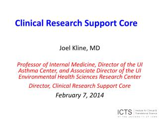 Clinical Research Support Core