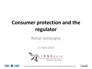 Consumer protection and the regulator