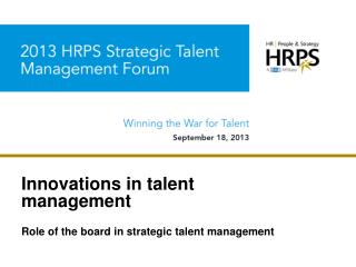 Innovations in talent management