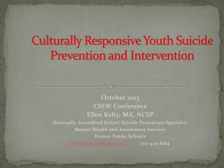 Culturally Responsive Youth Suicide Prevention and Intervention