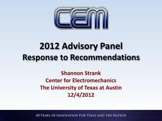 2012 Advisory Panel  Response to Recommendations
