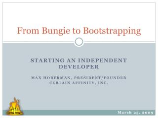 From Bungie to Bootstrapping
