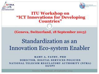 Standardization as an Innovation Eco-system Enabler