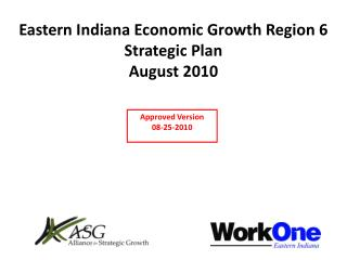 Eastern Indiana Economic Growth Region 6 Strategic  Plan August 2010