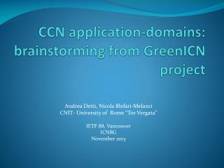 CCN application-domains: b rainstorming from  GreenICN  project