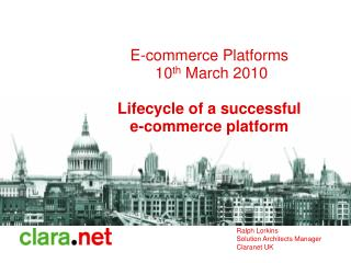 e-commerce platforms  10th march 2010  lifecycle of a successful  e-commerce platform