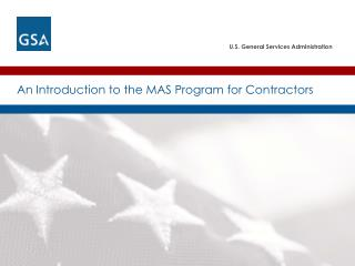 An Introduction to the MAS Program for Contractors