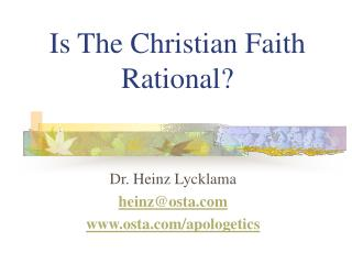 Is The Christian Faith Rational?